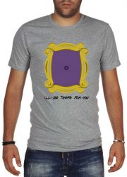 CAMISETA I WILL BE THERE FOR YOU FRIENDS